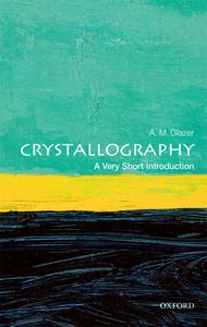 Crystallography A Very Short Introduction (Very Short Introductions)