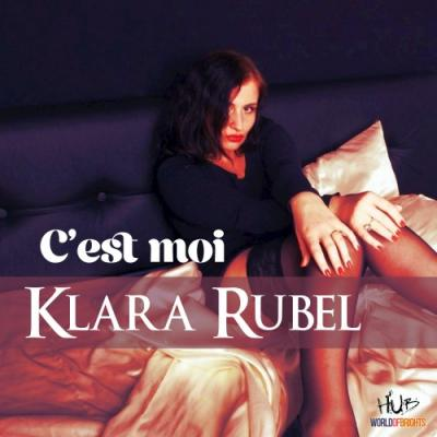 Klara Rubel - C'est moi (2017) FLAC