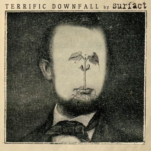 Surfact - Terrific Downfall (2007)