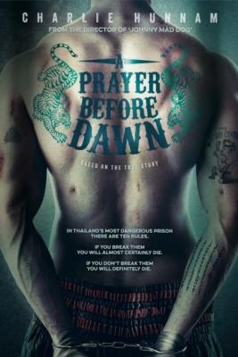 Бои без правил / A Prayer Before Dawn (2017) BDRip 720p | HDRezka Studio