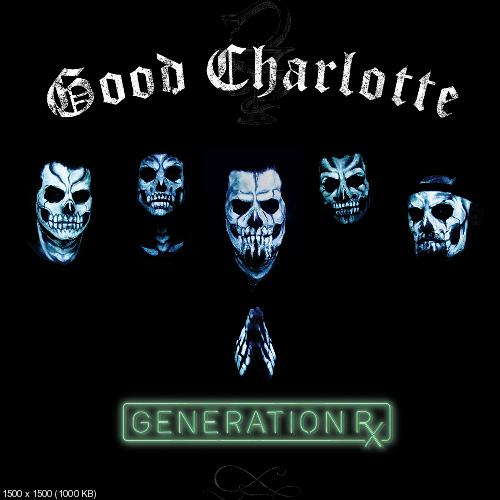 Good Charlotte - Generation RX (2018)