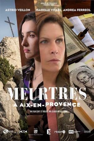 Убийство в Экс-ан-Провансе / Meurtres à Aix-en-Provence (2016) HDTVRip